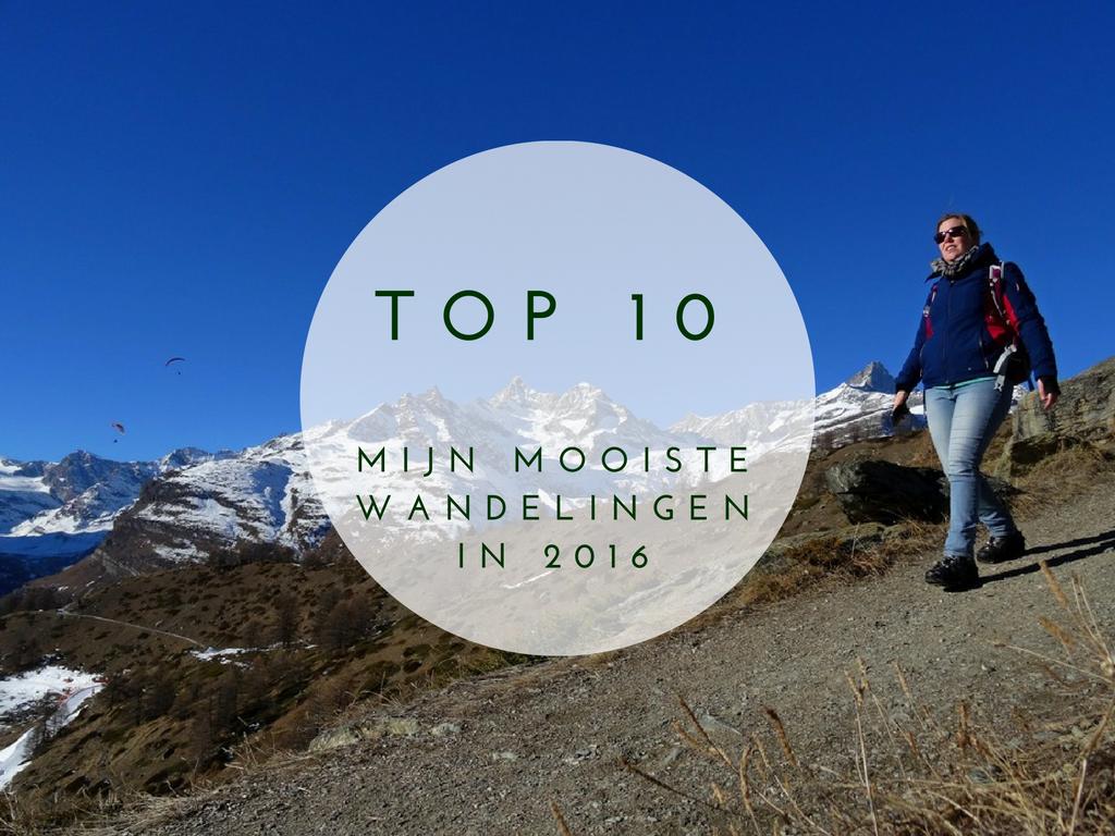 Top 10 mooiste wandelingen 2016